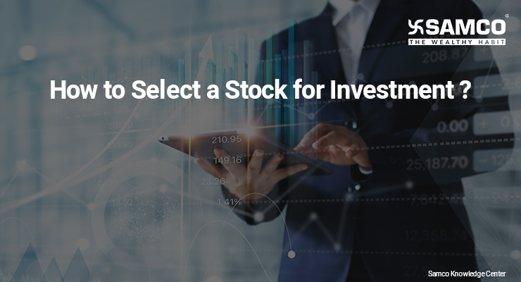 How to Select a Stock for Investment