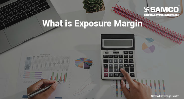 What is Exposure Margin
