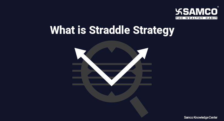 What is Straddle Strategy