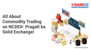 Commodity Trading on NCDEX