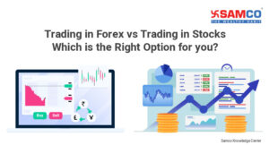 Difference between Trading in forex and trading in stocks