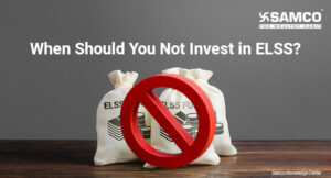 When Should You Not Invest in ELSS
