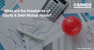 Drawbacks of equity and debt mutual funds