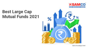 Best Large Cap Mutual Funds