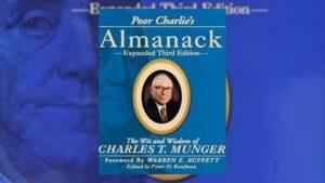 Poor Charlie's Almanack of Charles T. Munger
